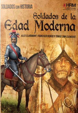 Soldados En La Edad Moderna Almena Librería Editorial
