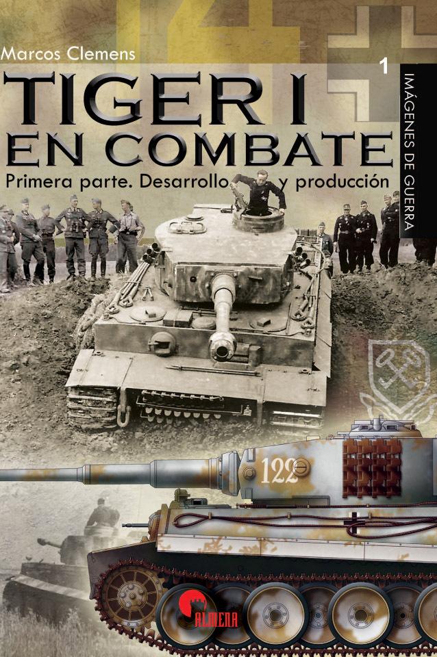 Tiger I en combate. Desarrollo y Producción