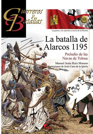 Batalla de Alarcos 1195, La