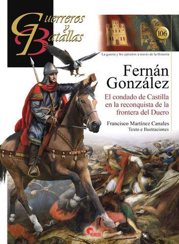 Fernán González. El condado de Castilla en la reconquista de la frontera del Duero