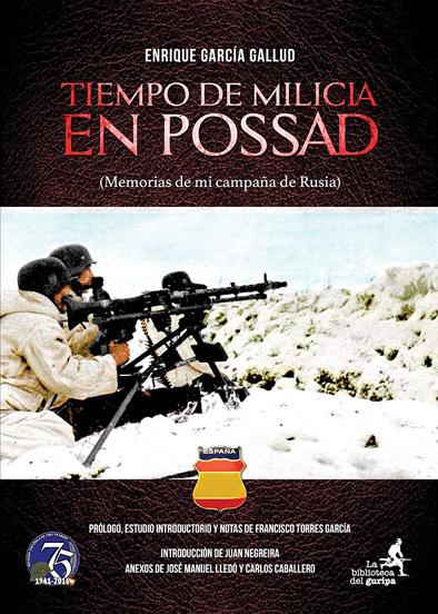 Tiempos de milicia en Possad