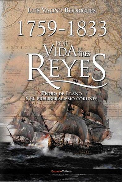Por Vida de Tres Reyes. 1759-1833