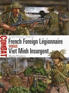 French Foreign Légionnaire vs Viet Minh Insurgen