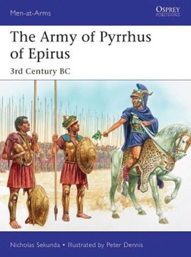 The Army of Pyrrhus of Epirus 3rd Century BC