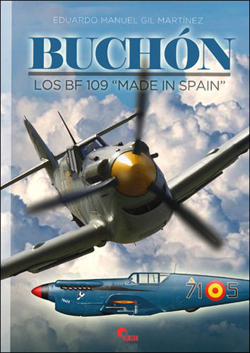 "BUCHON Los Bf 109 ""Made in spain"""