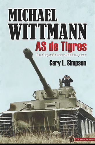 Michael Wittmann. As de Tigres