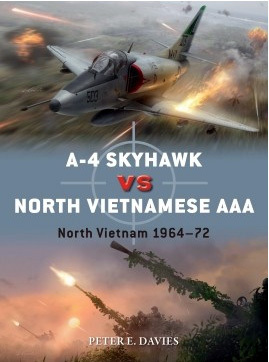A-4 Skyhawk vs North Vietnamese AAA North Vietnam 1964–72
